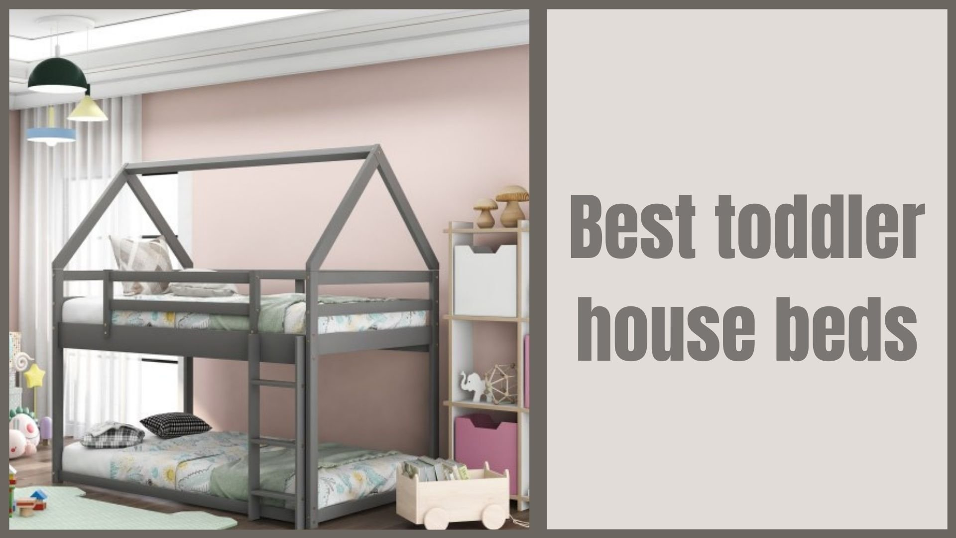 Best House Beds For Toddler and Kids