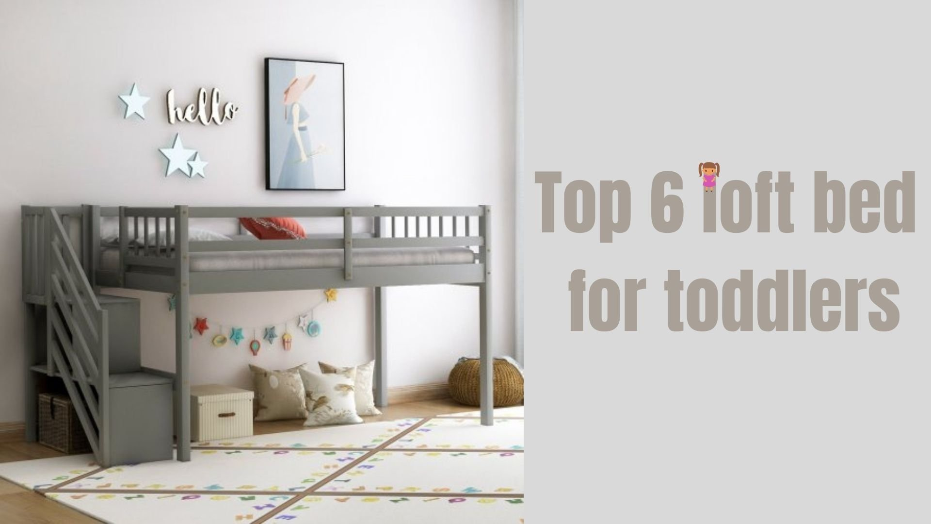 Top 6 loft bed for toddlers